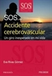 Portada del libro SOS... Accidente cerebrovascular