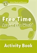 Portada del libro Oxford Read and Discover 3. Free Time Around the World Activity Book