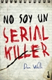 Portada del libro No soy un serial killer