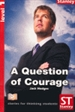 Front pageA question of courage, level 1
