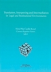 Front pageTranslation, interpreting and intermediation in legal and institutional environments