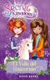 Portada del libro Secret Kingdom 2. El Valle del Unicornio