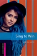 Portada del libro Oxford Bookworms Starter. Sing to Win MP3 Pack