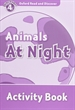 Portada del libro Oxford Read and Discover 4. Animals at Night Activity Book