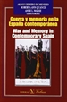 Portada del libro Guerra y memoria en la España contemporánea = War and memory in contemporary Spain
