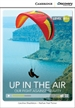 Portada del libro Up in the Air: Our Fight Against Gravity Intermediate Book with Online Access