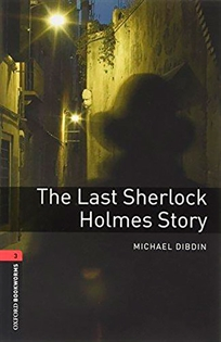Portada del libro Oxford Bookworms 3. The Last Sherlock Holmes Story MP3 Pack