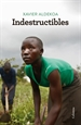 Portada del libro Indestructibles