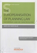 Portada del libro The EUropeanisation of Planning Law (Papel + e-book)