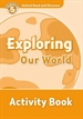 Portada del libro Oxford Read and Discover 5. Exploring Our World Activity Book
