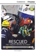 Portada del libro Rescued: The Chilean Mining Accident Intermediate Book with Online Access