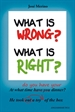 Portada del libro What is wrong? What is right?