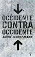 Portada del libro Occidente contra occidente