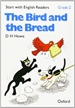 Portada del libro Start with English Readers 2. The Bird and the Bread