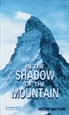 Portada del libro In the Shadow of the Mountain Level 5