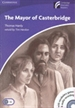 Portada del libro The Mayor of Casterbridge Level 5 Upper-intermediate Book with CD-ROM and Audio CDs (2) Pack