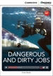 Portada del libro Dangerous and Dirty Jobs Low Intermediate Book with Online Access