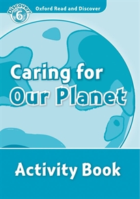 Books Frontpage Oxford Read and Discover 6. Caring For Our Planet Activity Book