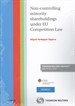 Front pageNon-controlling minority shareholdings under EU Competition Law (Papel + e-book)