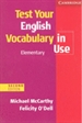 Portada del libro Test Your English Vocabulary in Use Elementary with Answers 2nd Edition