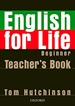 Portada del libro English for Life Beginner. Teacher's Book