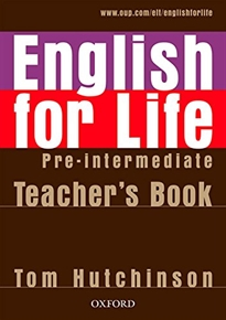 Books Frontpage English for Life Pre-Intermediate. Teacher's Book