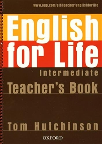 Books Frontpage English for Life Intermediate. Teacher's Book