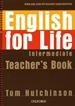 Portada del libro English for Life Intermediate. Teacher's Book