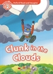 Portada del libro Oxford Read and Imagine 2. Clunk in the Clouds MP3 Pack