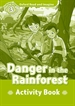Portada del libro Oxford Read and Imagine 3. Danger in the Rainforest Activity Book