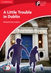 Portada del libro A Little Trouble in Dublin Level 1 Beginner/Elementary