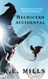 Portada del libro El hechicero accidental