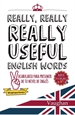 Portada del libro Really, Really, REALLY Useful English Words