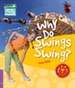 Portada del libro Why Do Swings Swing? Level 4 Factbook