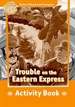 Portada del libro Oxford Read and Imagine 5. Trouble on Eastern Express Activity Book