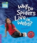 Front pageWhy Do Spiders Live in Webs? Level 4 Factbook