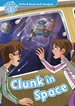 Portada del libro Oxford Read and Imagine 1. Clunk in Space MP3 Pack