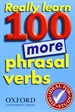 Portada del libro Really Learn 100 More Phrasal Verbs