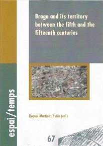 Portada del libro Braga and its territory between the fifth and the fifteenth centuries.