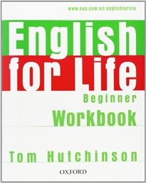 Books Frontpage English for Life Beginner. Workbook without Key