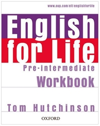 Books Frontpage English for Life Pre-Intermediate. Workbook without Key