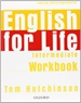 Portada del libro English for Life Intermediate. Workbook without Key