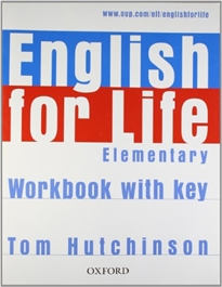 Books Frontpage English for Life Elementary. Workbook with Key