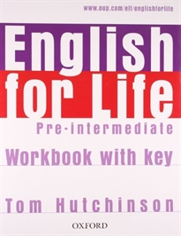 Books Frontpage English for Life Pre-Intermediate. Workbook with Key