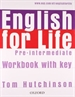 Portada del libro English for Life Pre-Intermediate. Workbook with Key
