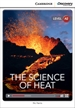 Front pageThe Science of Heat Low Intermediate Book with Online Access