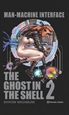 Portada del libro Ghost in the Shell 2 Man-machine Interface (edición Trazado)