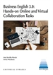 Portada del libro Business English 3.0: Hands-on Online and Virtual Collaboration Tasks