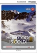Front pageHow Cool is Cold! Low Intermediate Book with Online Access