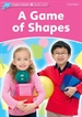 Portada del libro Dolphin Readers Starter. A Game of Shapes